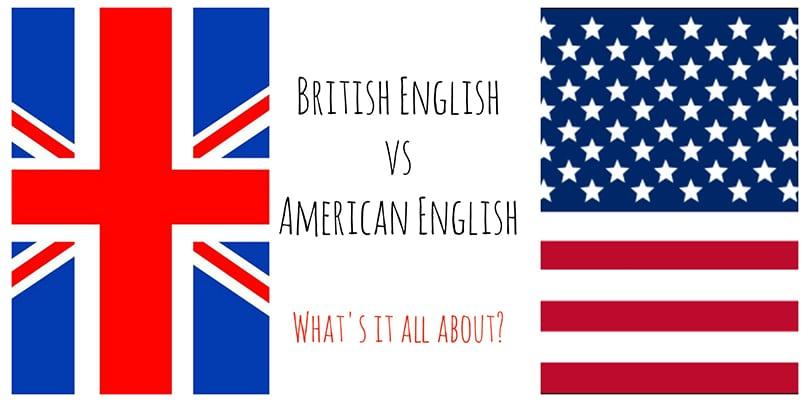 Britanski i američki engleski: razlike u pisanju
